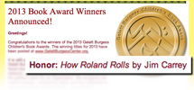 Gelett Burgess Honors How Roland Rolls!